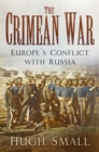 The Crimean War : Europe's Conflict with Russia - Book