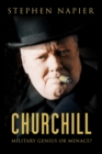 Churchill : Military Genius or Menace? - Book