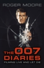 The 007 Diaries : Filming Live and Let Die - Book