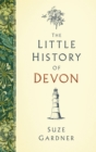 The Little History of Devon - Book