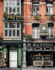 prettycitydublin : Discovering Dublin's Beautiful Places - Book