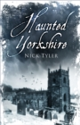 Haunted Yorkshire - Book