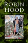 Robin Hood : Outlaw or Greenwood Myth - Book