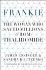 Frankie : The Woman Who Saved Millions from Thalidomide - Book