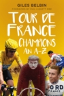 Tour de France Champions : An A-Z - Book