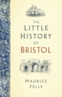 The Little History of Bristol - Book