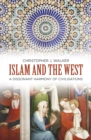 Islam and the West : A Dissonant Harmony of Civilisations - Book