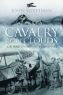 Cavalry of the Clouds : Air War over Europe 1914-1918 - Book
