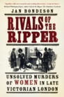 Rivals of the Ripper : Unsolved Murders of Women in Late Victorian London - Book