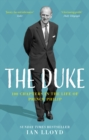 The Duke : 100 Chapters in the Life of Prince Philip - eBook
