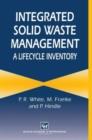 Integrated Solid Waste Management : A Life Cycle Inventory - Book
