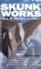 Skunk Works : A Personal Memoir of My Years at Lockheed - Book