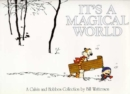 It's A Magical World : A Calvin and Hobbes Collection - Book