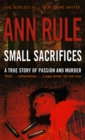 Small Sacrifices : A true story of Passion and Murder - Book