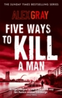 Five Ways To Kill A Man - Book