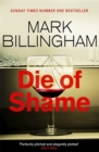 Die of Shame : The Number One Sunday Times bestseller - Book