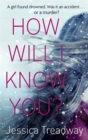 How Will I Know You? - Book