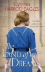 The Land of My Dreams : War at Home, 1916 - eBook