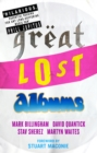 Great Lost Albums - eBook