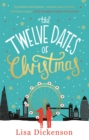 The Twelve Dates of Christmas : The Complete Novel - Book