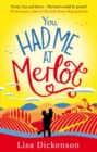 You Had Me at Merlot : A vintage romantic comedy, the perfect summer read - eBook