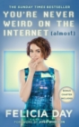 You're Never Weird on the Internet (Almost) - eBook