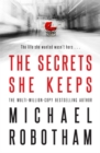 The Secrets She Keeps : The life she wanted wasn't hers . . . - Book