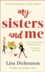 My Sisters And Me : THE Hilarious, Feel-Good Book To Curl Up With - Book