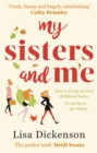 My Sisters And Me : THE Hilarious, Feel-Good Book To Curl Up With - eBook