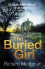 The Buried Girl : The most chilling psychological thriller you'll read all year - Book