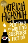 Plotting and Writing Suspense Fiction - Book