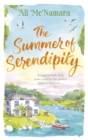 The Summer of Serendipity : The Magical Feel Good Perfect Holiday Read - Book