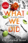 What We Did : A gripping, compelling psychological thriller with a nail-biting twist - eBook