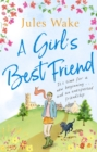 A Girl's Best Friend : A feel-good countryside escape to warm your heart - eBook