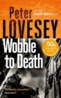 Wobble to Death : The First Sergeant Cribb Mystery - Book