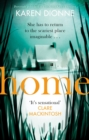 Home : A one-more-page, read-in-one-sitting thriller that you ll remember for ever - eBook