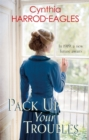 Pack Up Your Troubles : War at Home 6 - Book