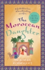 The Moroccan Daughter : from the internationally bestselling author of The Little Coffee Shop of Kabul - Book