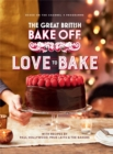 The Great British Bake Off: Love to Bake - Book