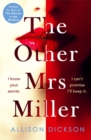 The Other Mrs Miller : Gripping, Twisty, Unpredictable - The Must Read Thriller Of 2019