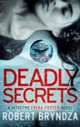 Deadly Secrets : An absolutely gripping crime thriller - Book