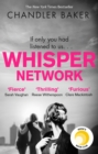 Whisper Network : A Reese Witherspoon x Hello Sunshine Book Club Pick - eBook
