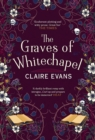 The Graves of Whitechapel - eBook