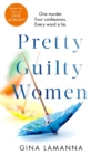 Pretty Guilty Women : Perfect for fans of Liane Moriarty - Book