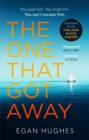 "The One That Got Away : ""Plunges the reader in and leaves them gasping for air"" - Book"