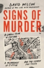 Signs of Murder : A small town in Scotland, a miscarriage of justice and the search for the truth - Book