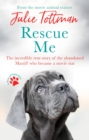 Rescue Me : The incredible true story of the abandoned Mastiff who became a movie star - eBook