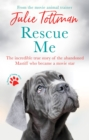 Rescue Me : The incredible true story of the abandoned Mastiff who became a movie star - Book