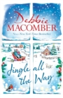 Jingle All the Way : Cosy up this Christmas with the ultimate feel-good and festive bestseller - eBook