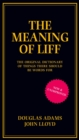 The Meaning of Liff : The Original Dictionary Of Things There Should Be Words For - Book